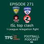 Artwork for TFG Indian Football Ep.271: ISL Top Clash, I-League Relegation Battle