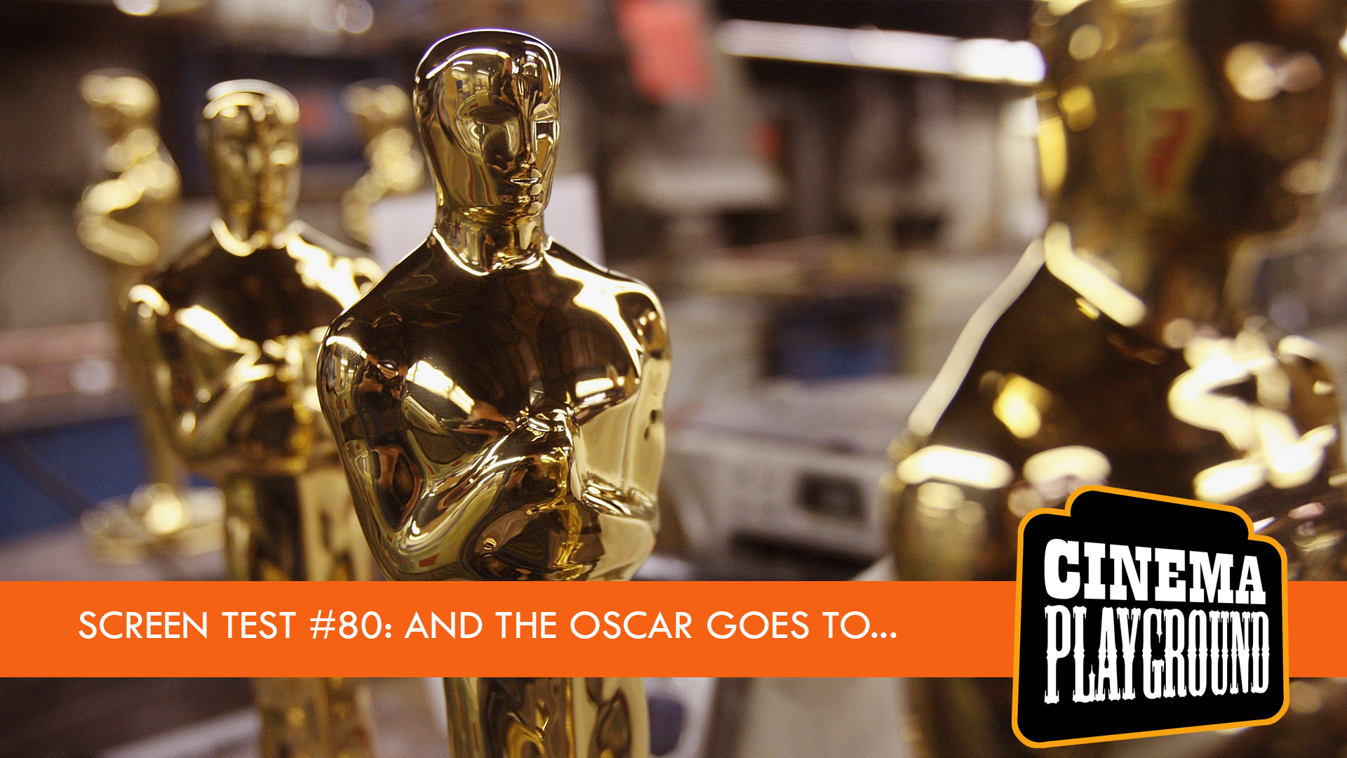 Screen Test #80 - Oscar Edition