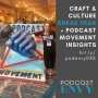 Artwork for 048: Craft & Culture Sneak Peek and Podcast Movement Insights