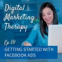 Artwork for Ep 59 | Getting Started with Facebook Ads