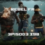 Artwork for Rebel FM Episode 398 - 12/07/2018