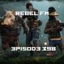 Artwork for Rebel FM Episode 398 - 12/07/2018