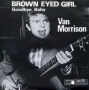 Artwork for Van Morrison - Brown Eyed Girl (rare take)  Time Warp Song of The Day