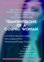 Artwork for DIRN 08 09 19 Transmission of a Cosmic Woman with Mandy Shantye Lopez talking about how to get over the El Paso Tragedy