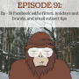 Artwork for Ep - 91 Facebook selfie filters, holidays and brands, and email subject tips