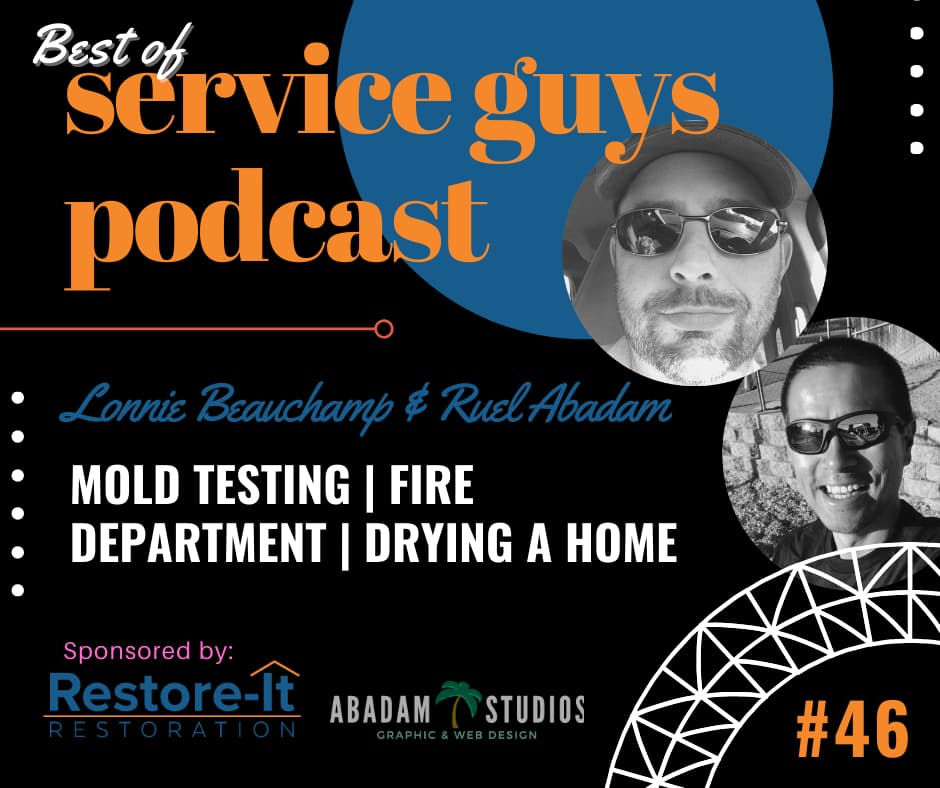 Service Guys Podcast #46 : Best Of Service Guys - Mold Testing | Fire Department | Drying A Home