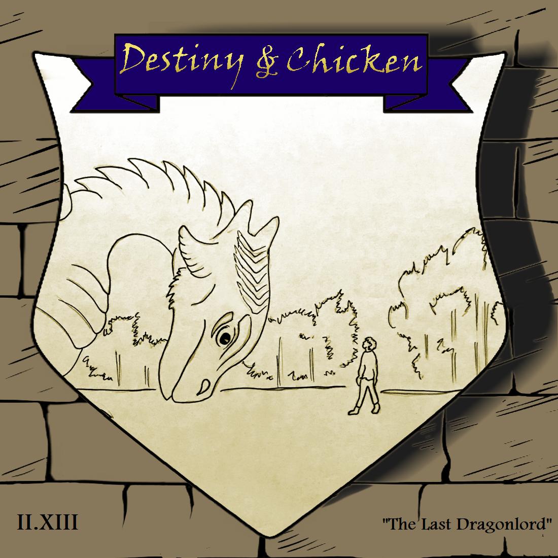 Episode II.XIII - The Last Dragonlord