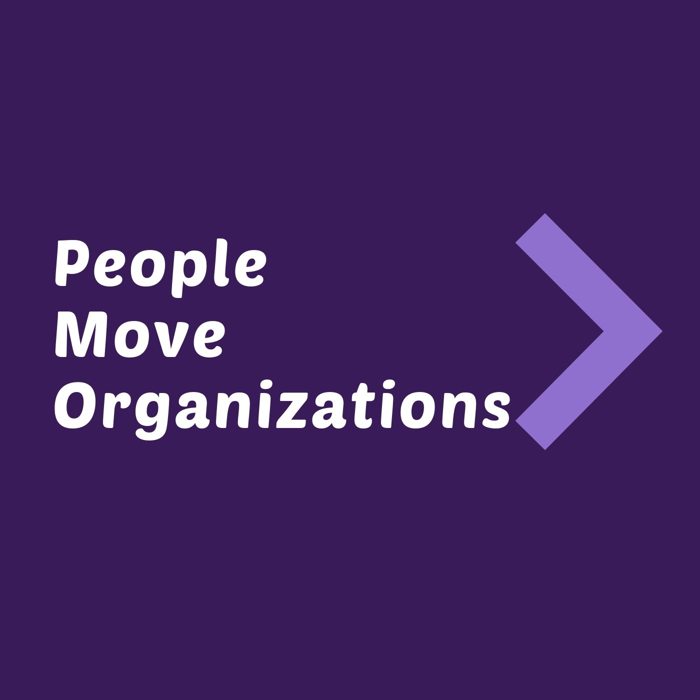 People Move Organizations show art