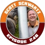 Artwork for EP246 - Scott Schwartz Interview
