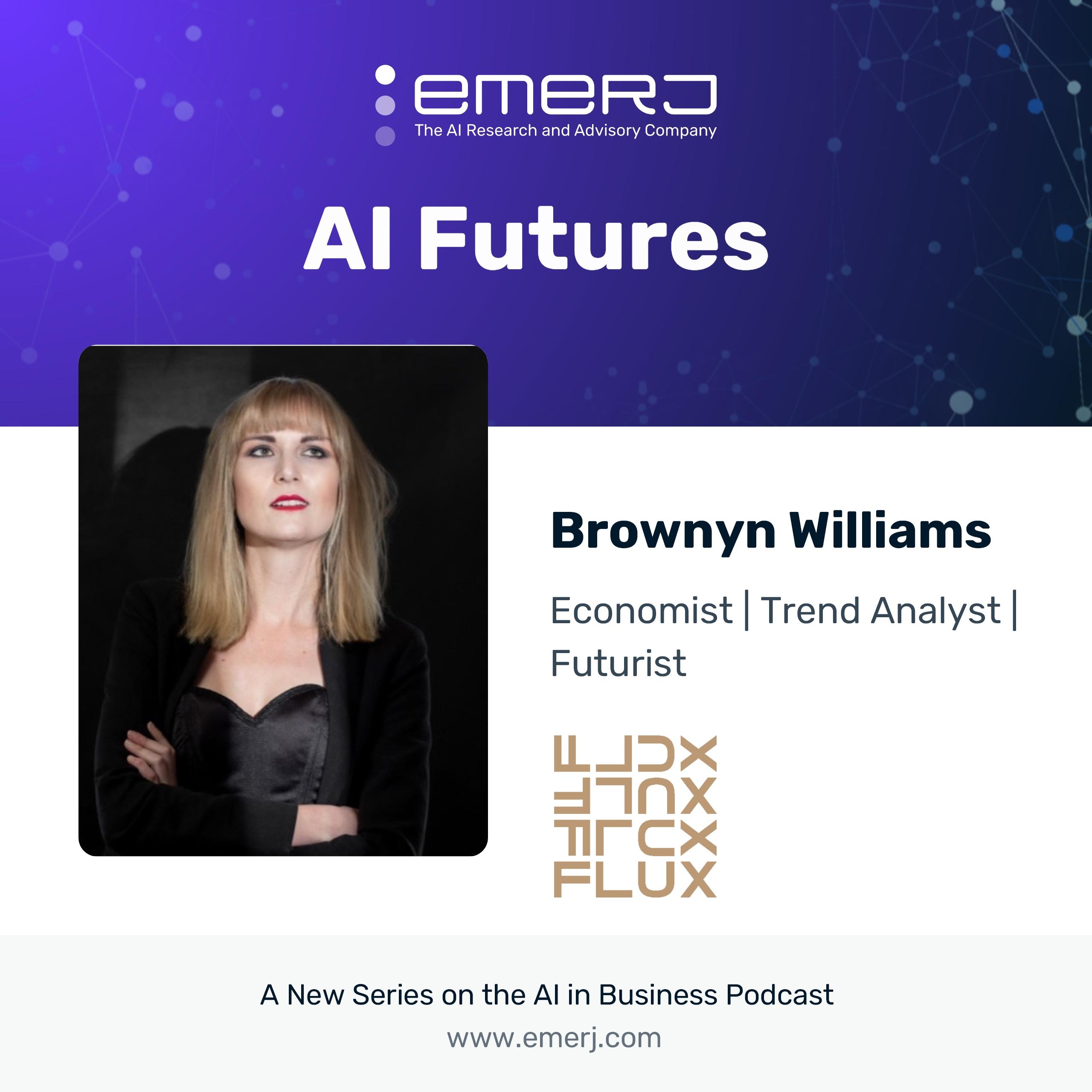 [AI Futures - S2E3] AI's Economic Impact in a Future of Digital/Virtual Immersion - with Bronwyn Williams