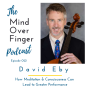 Artwork for 022 David Eby: How Meditation & Consciousness Can Lead to Greater Performance