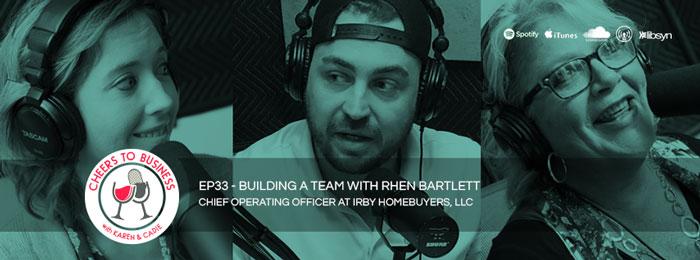 Cheers To Business | Ep33 | Rhen Barlett