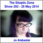 The Skeptic Zone #292 - 25.May.2014