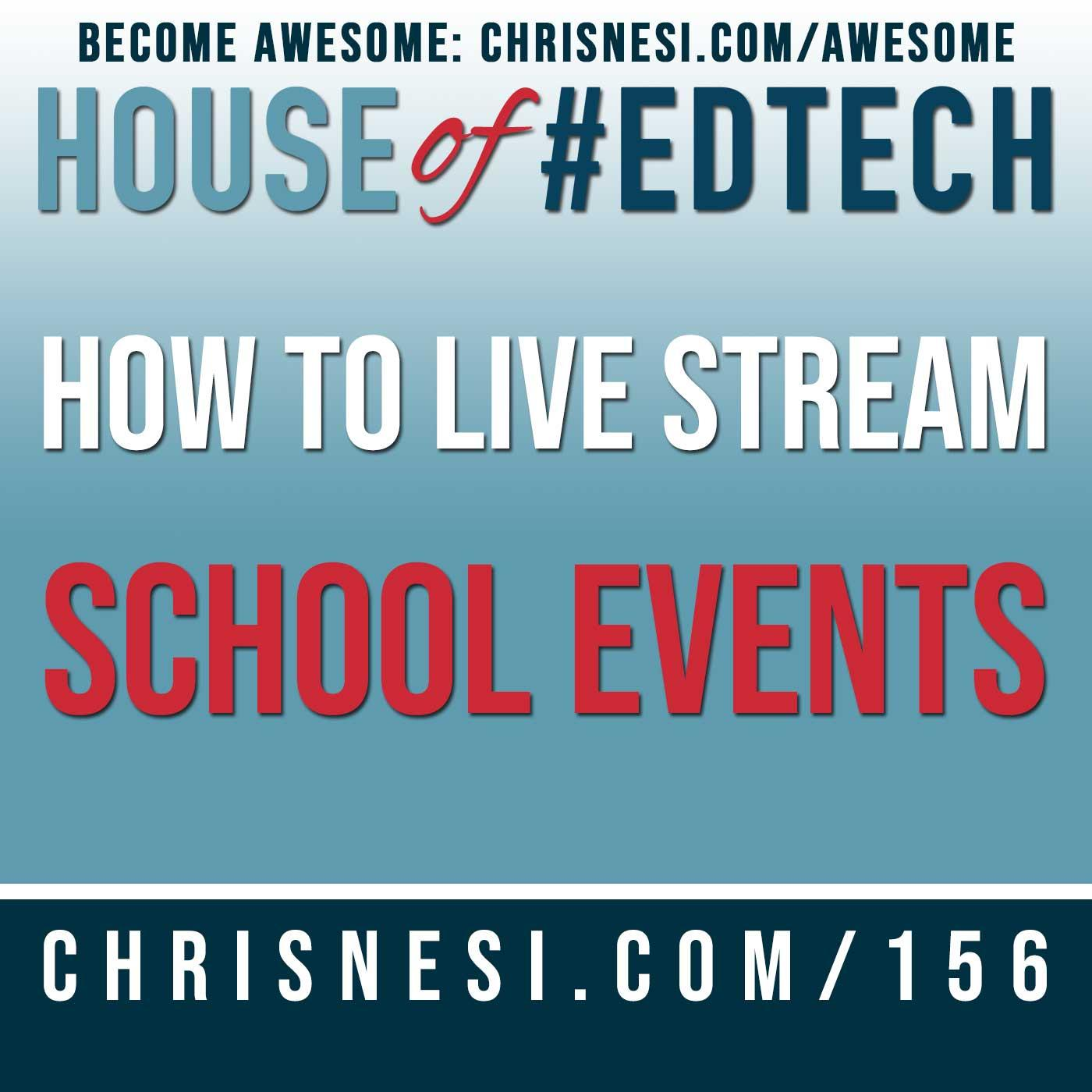 How To Live Stream ANY School Event - HoET156