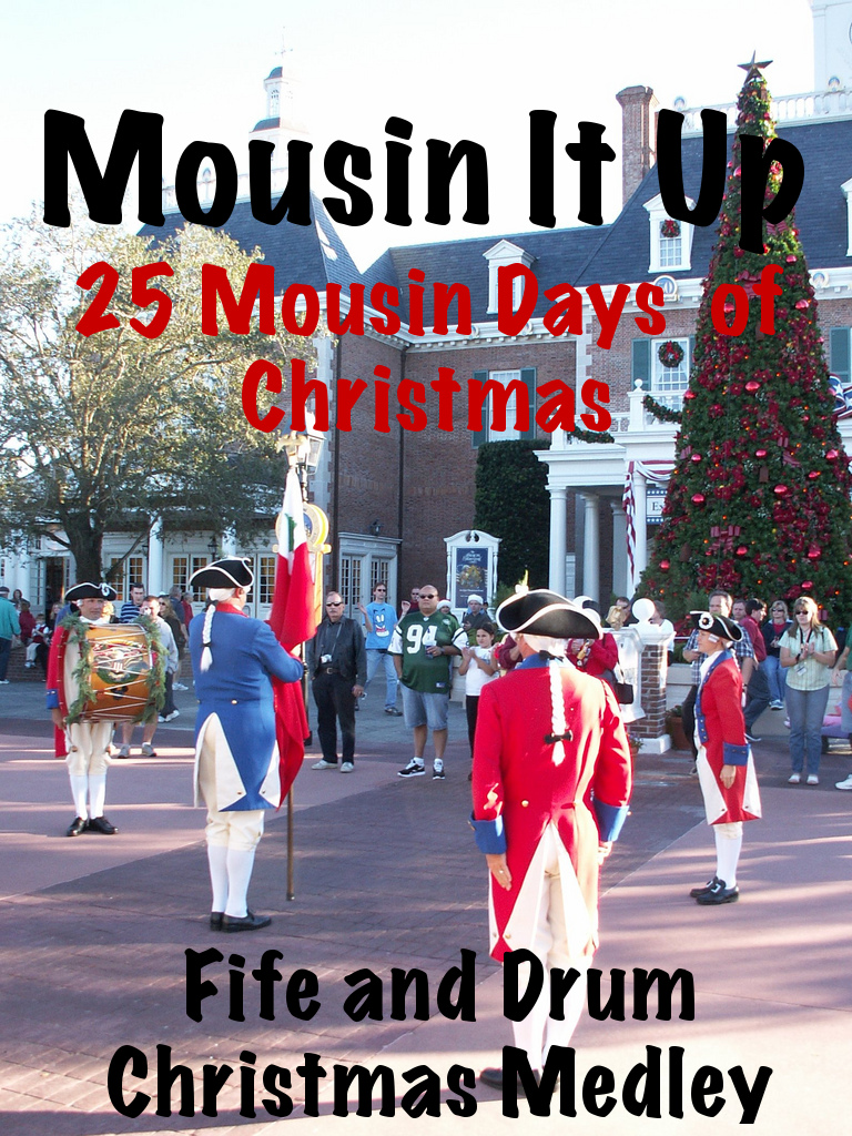 25 Mousin Days of Christmas - Fife and Drum Christmas Medley