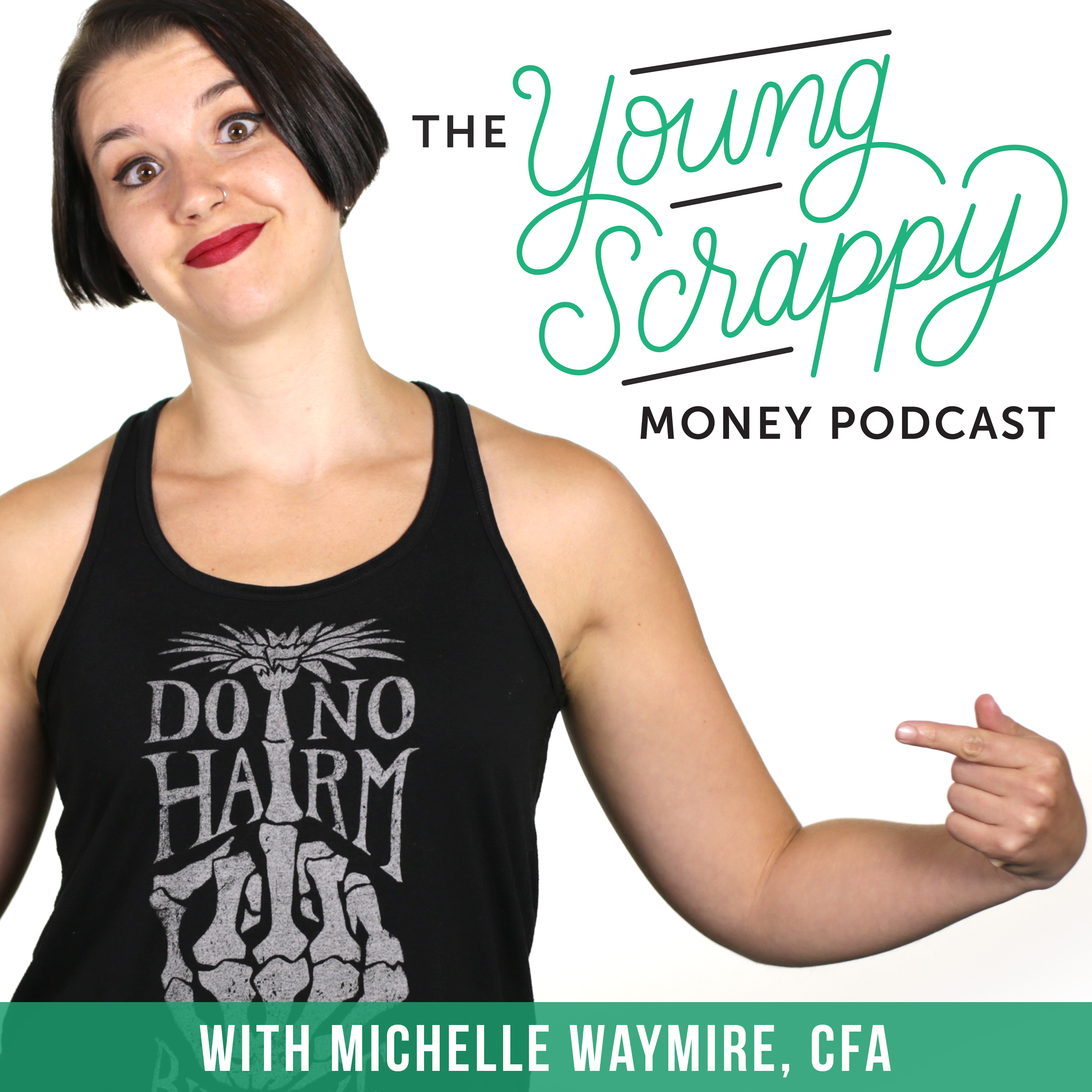 The Young Scrappy Money Podcast show art