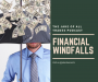 Artwork for Financial Windfalls