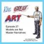Artwork for Episode 27: Models are Not Master Narratives