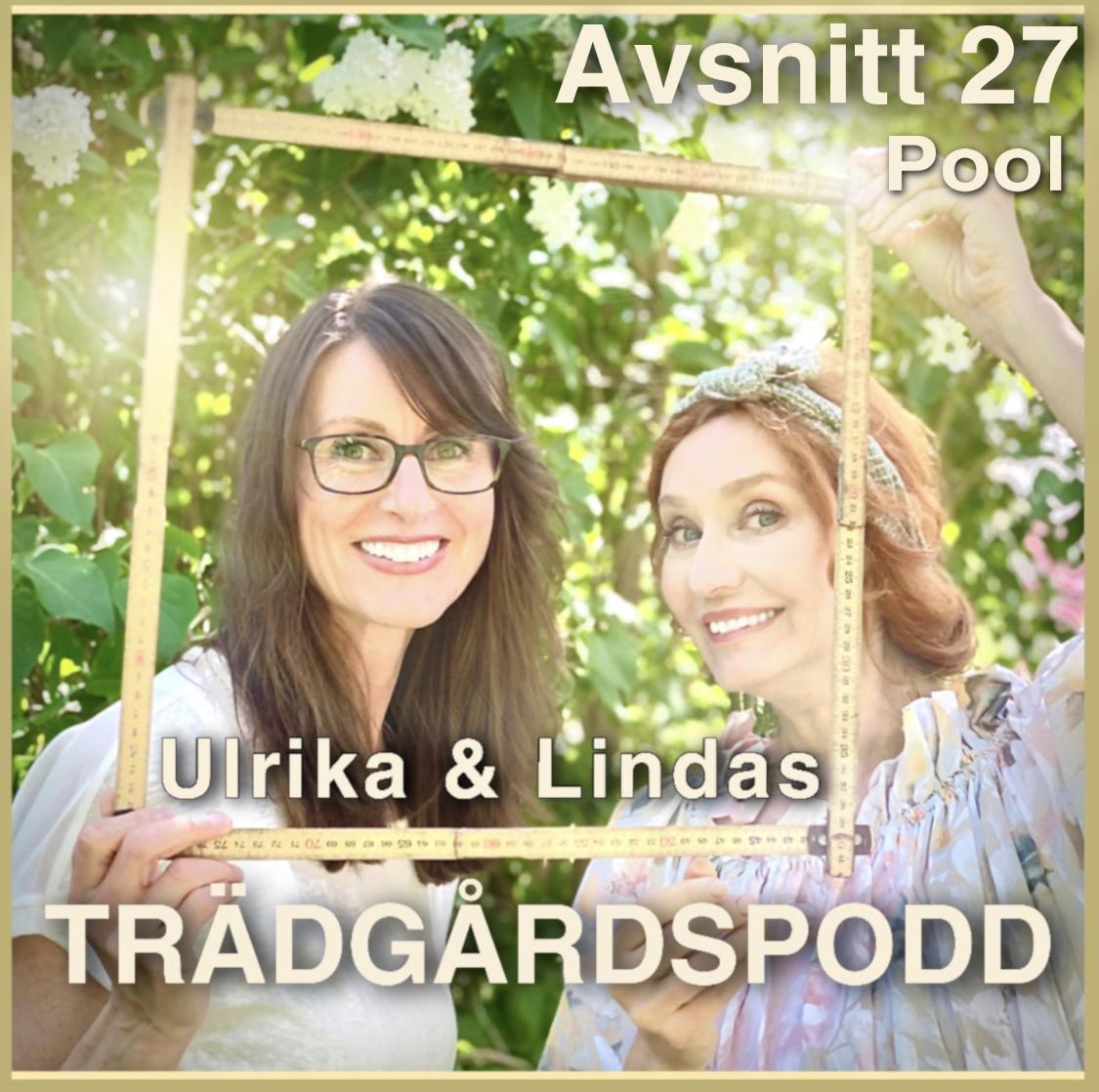 Ulrika och Lindas trädgårdspodd