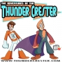 """Artwork for The Adventures of The Thunder Crester EPISODE #120 """"The TIme Is Now!"""""""