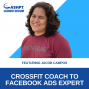 Artwork for EP 066: From CrossFit Coach to Facebook Ads Expert with Jacob Campos