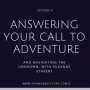 Artwork for S1 #8: Answering your call to adventure and navigating the unknown, with Suzanne Stavert