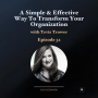 Artwork for A Simple & Effective Way to Transform Your Organization with Tevis Trower