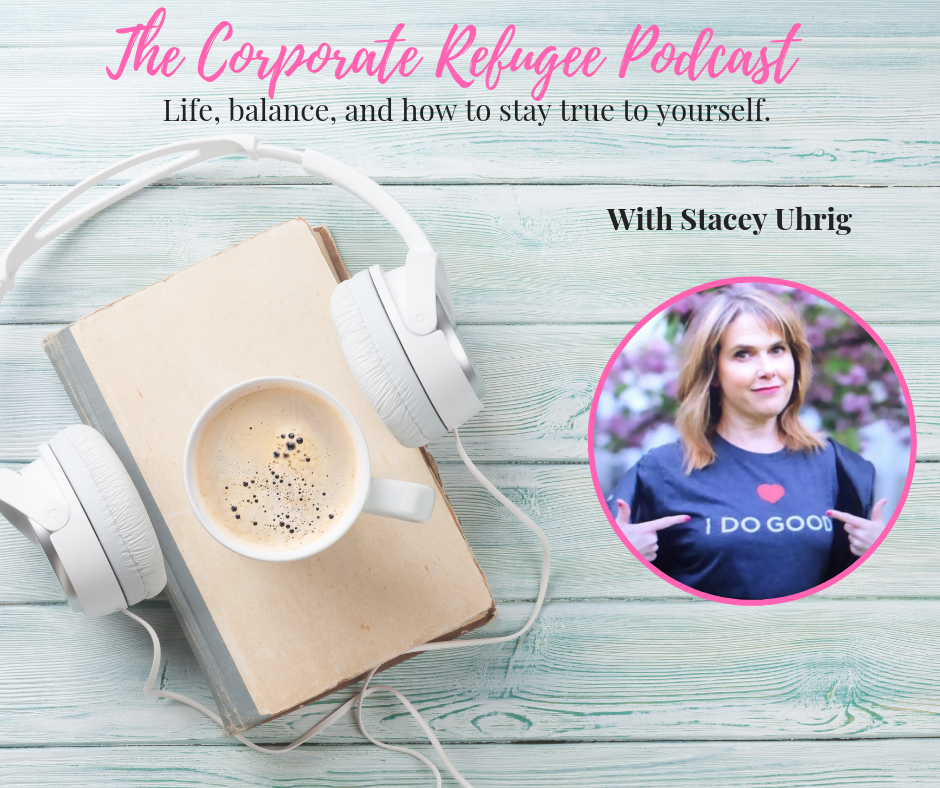 Episode #27 Life, balance, and how to stay true to yourself with Stacey Uhrig show art
