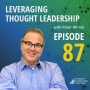 Artwork for Leveraging Thought Leadership With Peter Winick – Episode 87 - Jill Schiefelbein