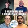 Artwork for SerifaCast Extra - O mundo mudou, o jornalismo também / Campus Party 2020