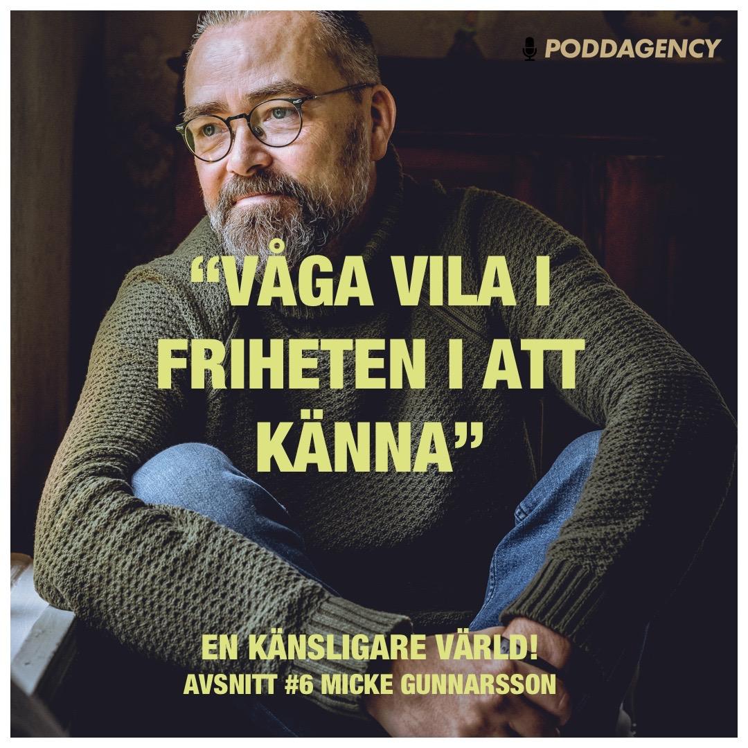 """#6 Micke Gunnarsson - """"Våga vila i friheten i att känna"""""""