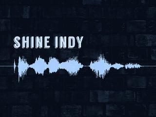 Artwork for Indy In-Tune #174: Shine Studios