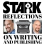 Artwork for Stark Reflections on Writing and Publishing EP 004 - Optimizing Your Author Brand with Robert J. Sawyer