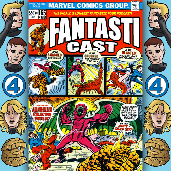 Episode 165: Fantastic Four #140 - Annihilus Revealed!