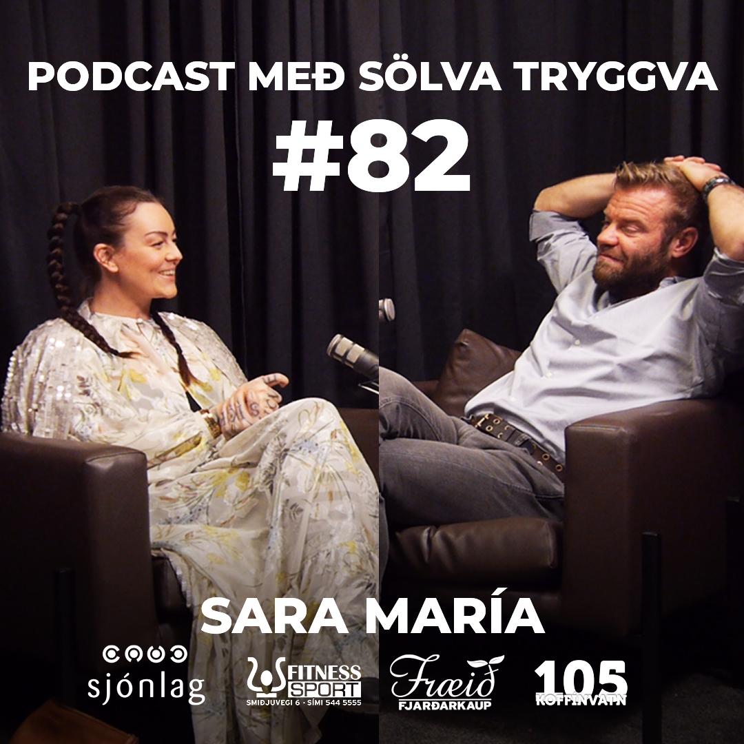 #82 Sara María með sölva Tryggva