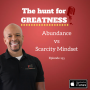 Artwork for Episode 195: Abundance vs Scarcity Mindset