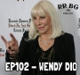 Artwork for EP102 - Wendy Dio