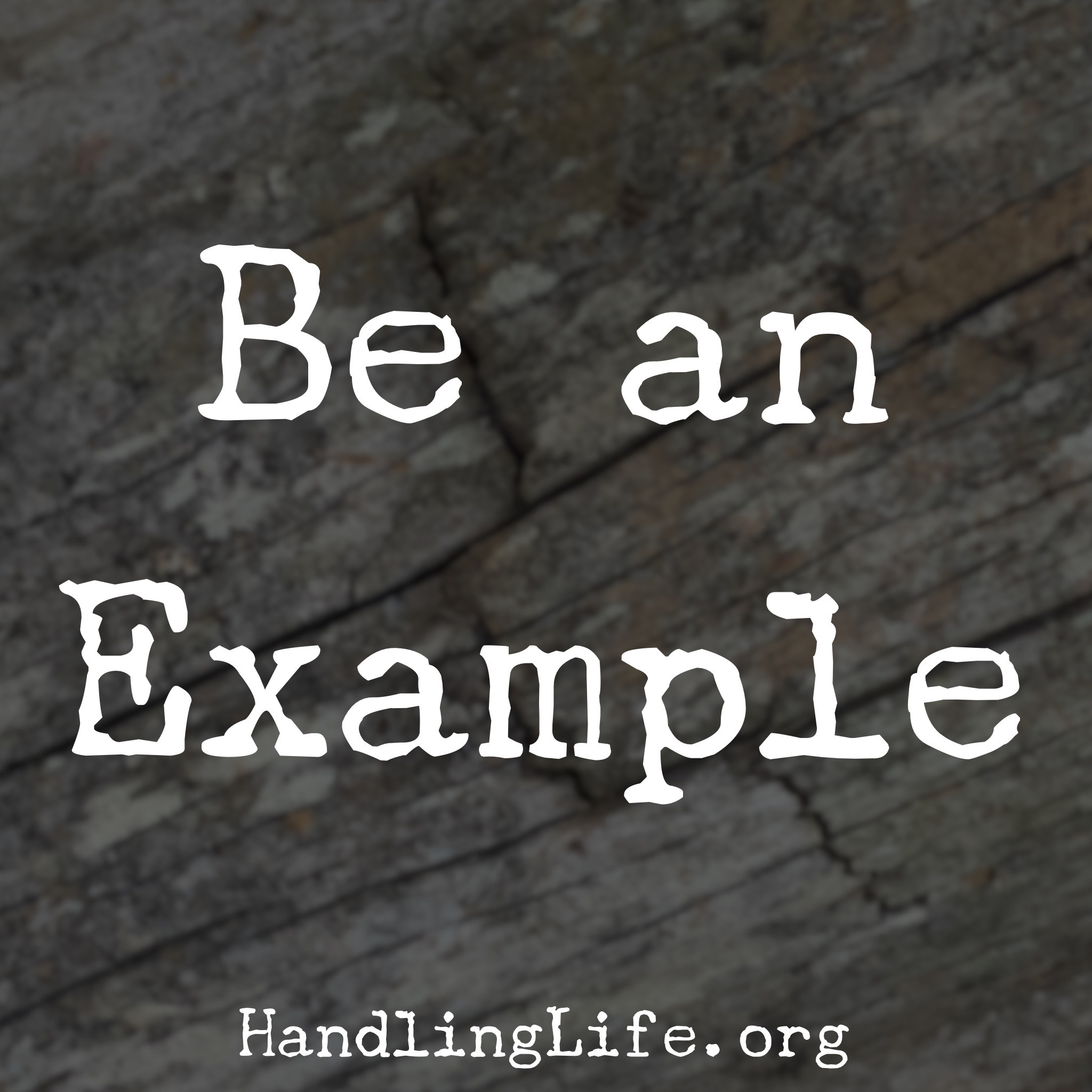 Artwork for Be an Example