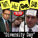 Episode # 27 -- Retro: Diversity Day