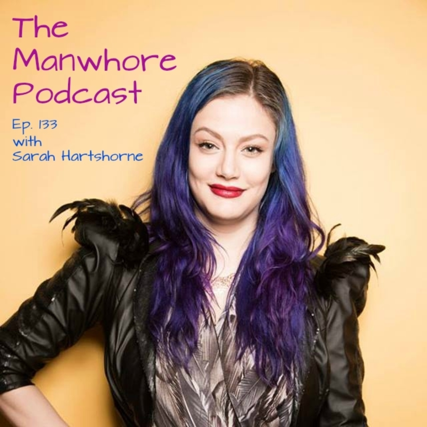 The Manwhore Podcast: A Sex-Positive Quest - Ep. 133: Vote No on Prop 60 / Sarah Hartshorne Loves Gay Porn & Her Husband