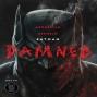 Artwork for Batman: Damned #1: Newcastle Crew Podcast
