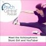 Artwork for Meet the Schizophrenic Stunt Girl and YouTuber