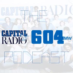 The Capital Radio 604 Podcast