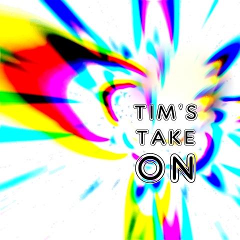 Tim's Take On... show art