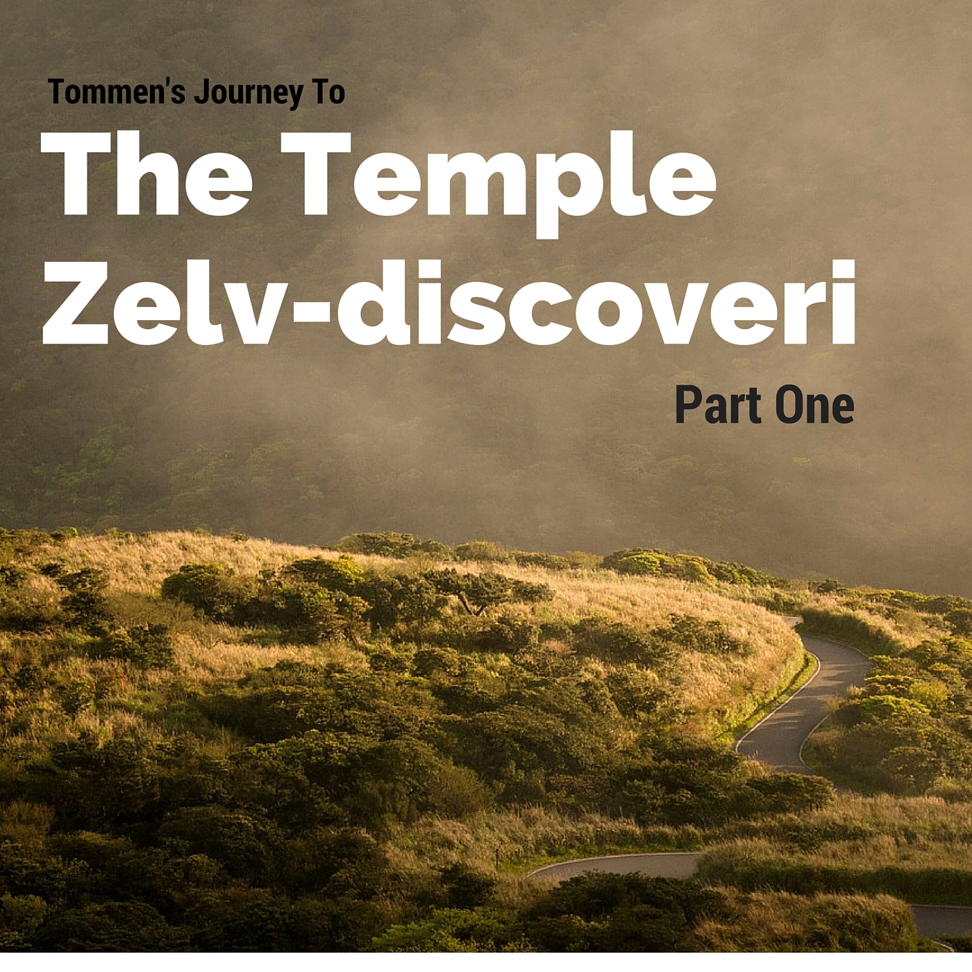 Tommen's Journey to Zelv Discoveri Part One