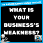 Artwork for What Are Your Business's Weaknesses?