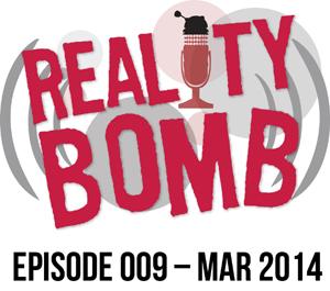Reality Bomb Episode 009