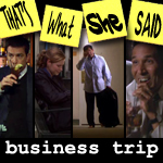 "Episode # 55 -- ""Business Trip"" (11/13/08)"