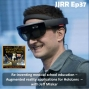 Artwork for JJRR Ep37 Re-inventing medical school education - Augmented reality applications for HoloLens - with Jeff Mlakar