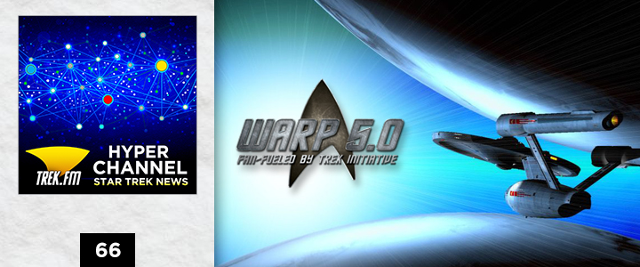 Hyperchannel 66: Two Years to Go at Warp 5.0